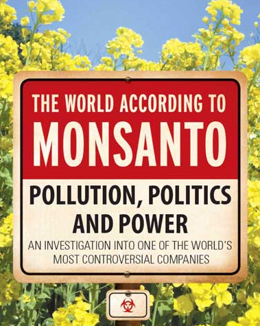 The World According to Monsanto reports many controversies surrounding the use and promotion of genetically modified seeds, polychlorinated biphenyls, Agent Orange, and bovine growth hormone by Monsanto. Click the above picture to watch the film now.  1 hour, 50 minutes